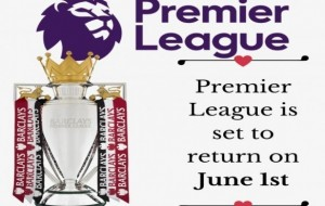 Premier League could restart as UK government sets June 1 date
