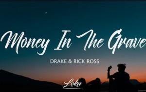 Money In The Grave Drake ft. Rick Ross